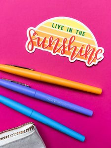Live in the Sunshine Vinyl Sticker