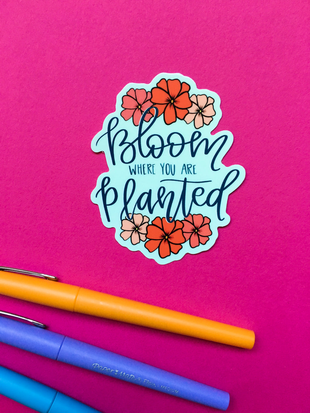 Bloom Where You are Planted Vinyl Sticker