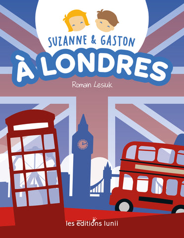 Suzanne & Gaston à Londres