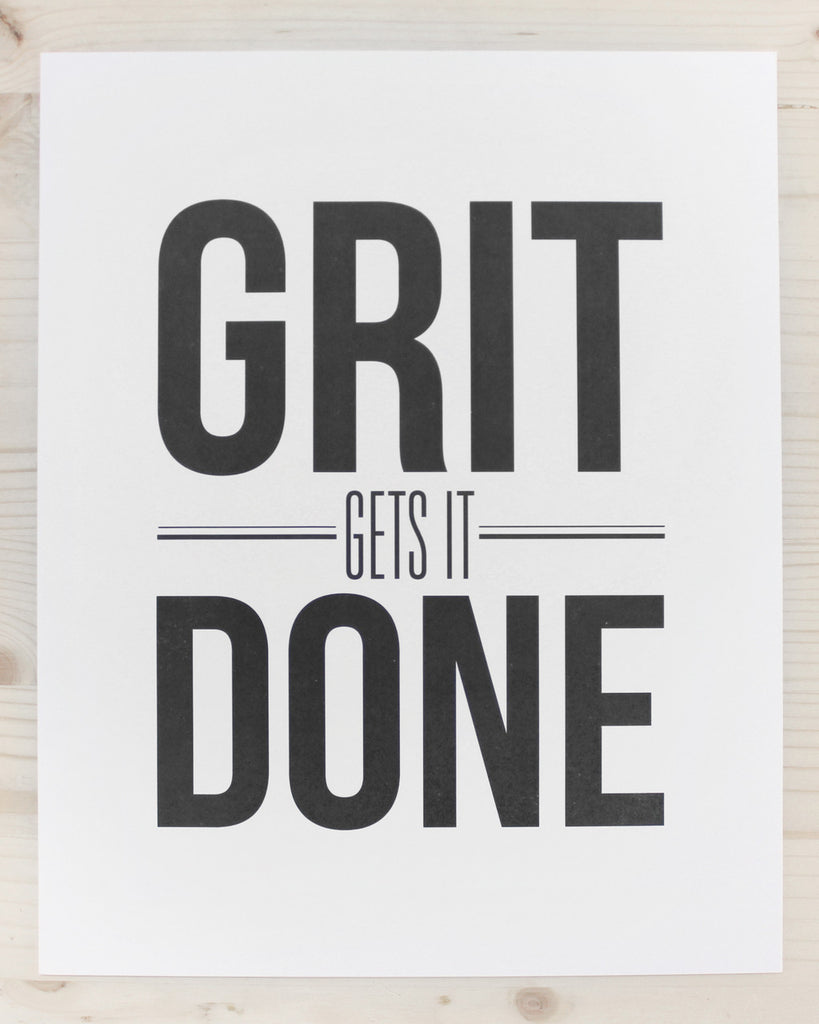 "Betsywhite Stationery Grit Gets It Done 8""x10"" Print - Betsywhite Stationery"