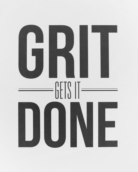 "Grit Gets It Done 8""x10"" Print 