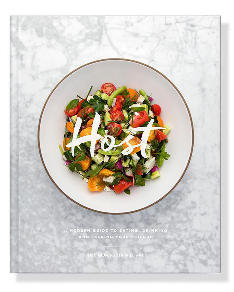 Host: A Modern Guide to Eating, Drinking and Feeding Your Friends | W&P Design