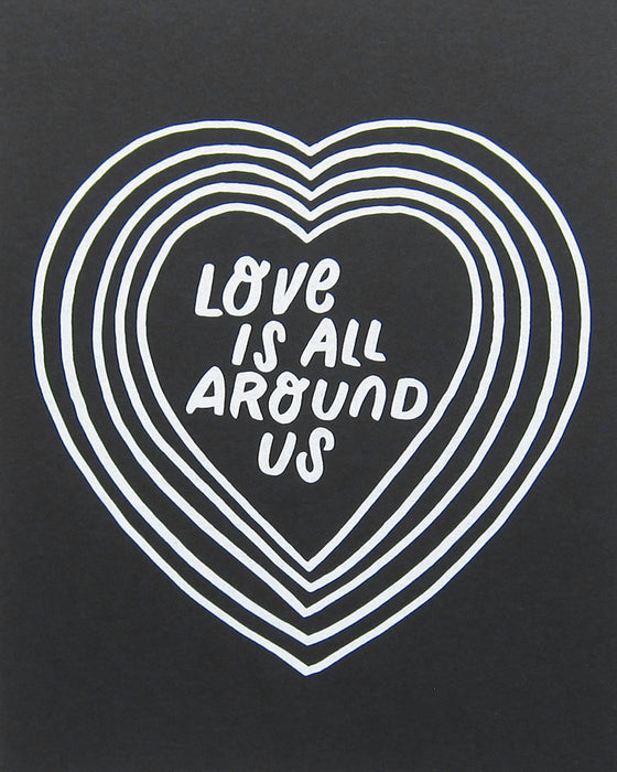 "Worthwhile Paper Love Is All Around Us 8""x10"" Print 