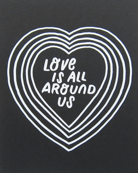 "Worthwhile Paper Love Is All Around Us 8""x10"" Print - Worthwhile Paper"