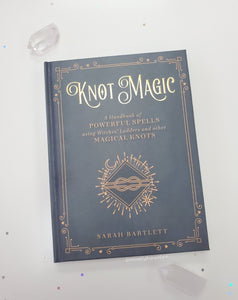 Knot Magic - Handbook of Powerful Spells Using Witchesè Ladders & Other Magical Knots