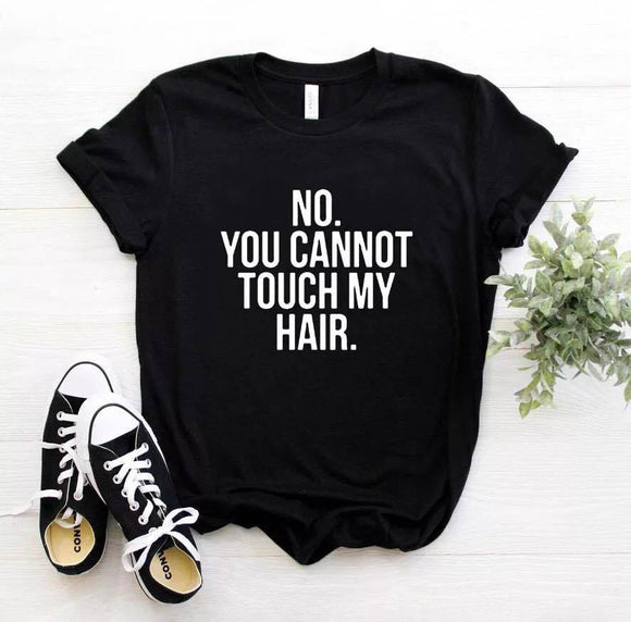 Tricou dama negru You cannot touch my hair