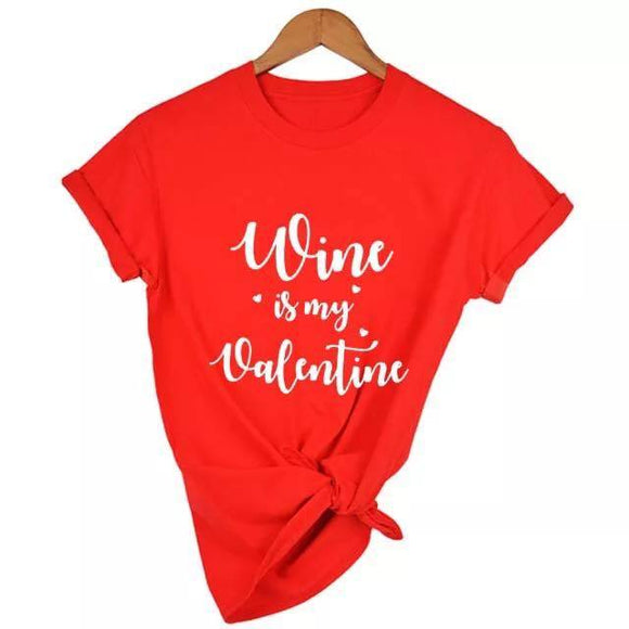 Tricou rosu Wine Is My Valentine