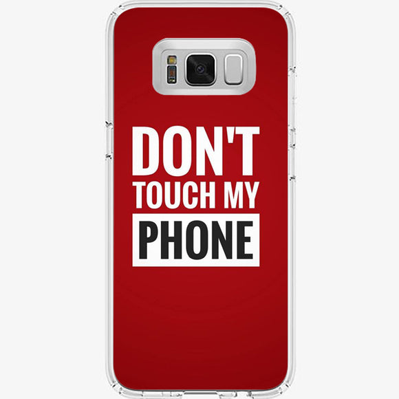 Husa Samsung Galaxy S8 Don't Touch my Phone Red - inKing.ro