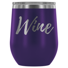 "Load image into Gallery viewer, ""Wine"" Etched Tumbler"