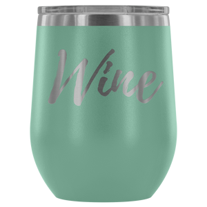 """Wine"" Etched Tumbler"