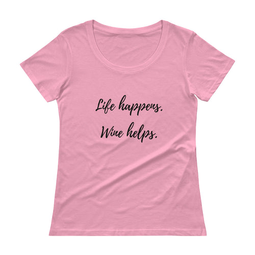Life Happens Scoopneck Tee (available in 10 colors)