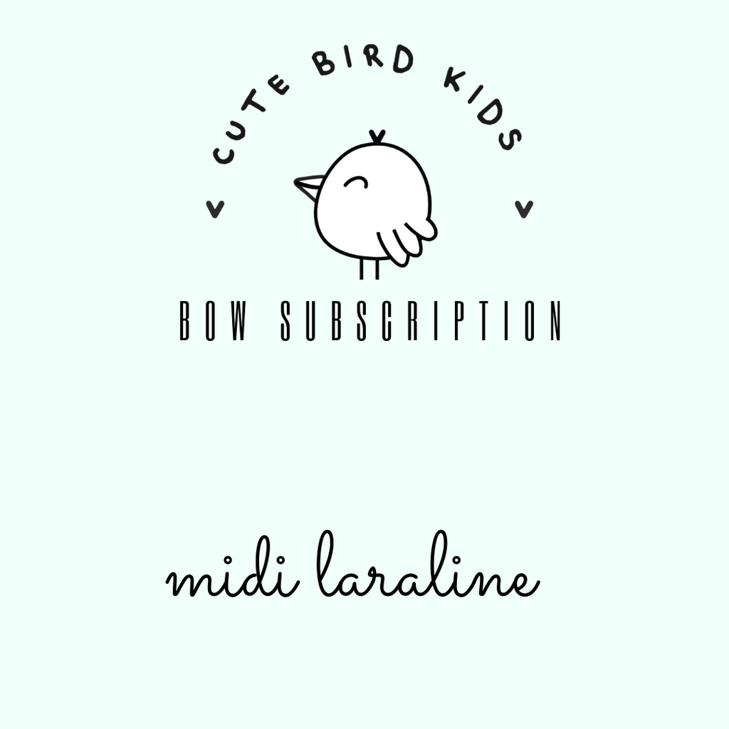 SUBSCRIPTION - MIDI Laraline Bow