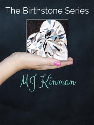 Birthstone Series ~ MJ Kinman