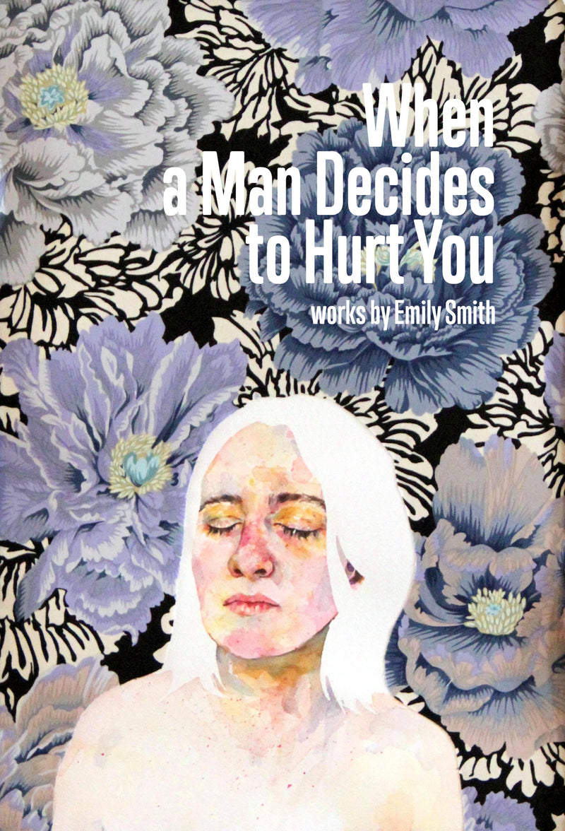 Emily Smith: When a Man Decides to Hurt You