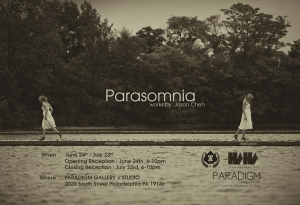 Parasomnia - works by Jason Chen