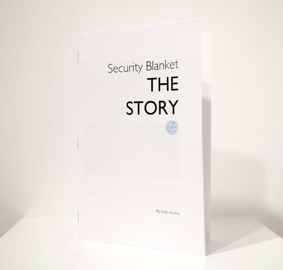 Security Blanket: THE STORY