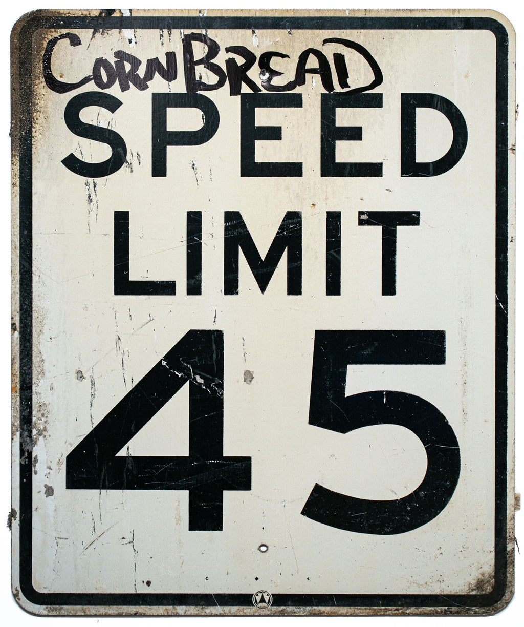 Cornbread Speed Limit