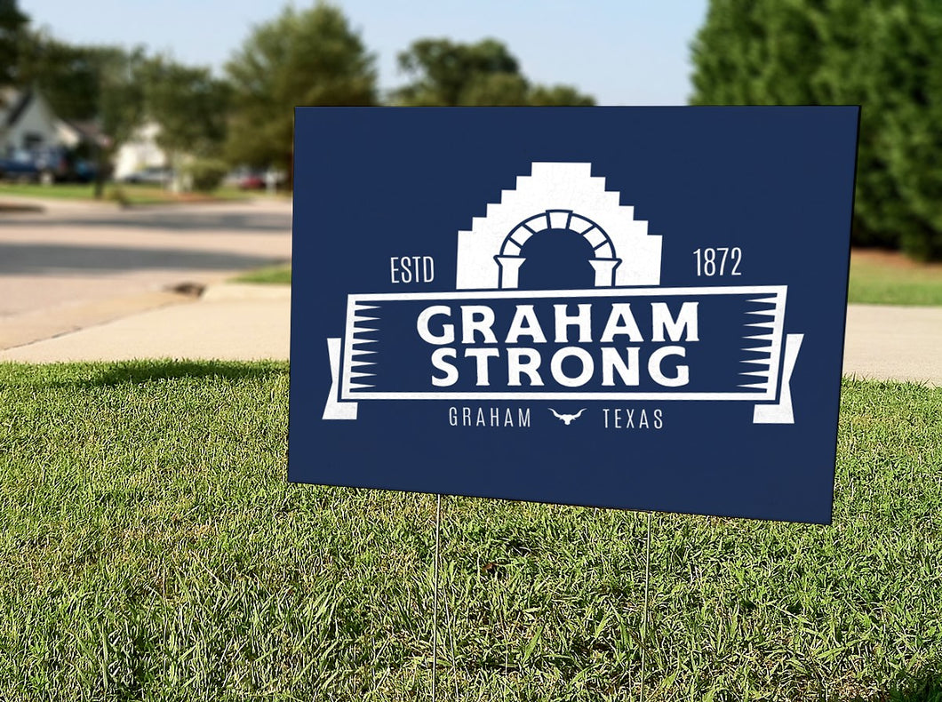 Graham Strong Yard Sign