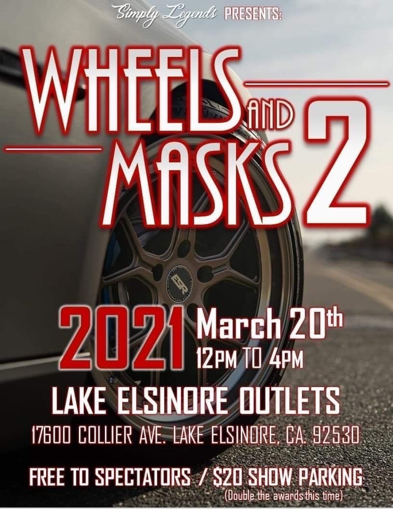 Wheels and Masks 2 March 20th 2021