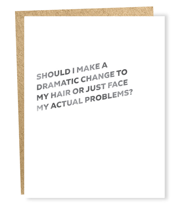 dramatic change card