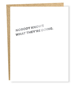 nobody knows card