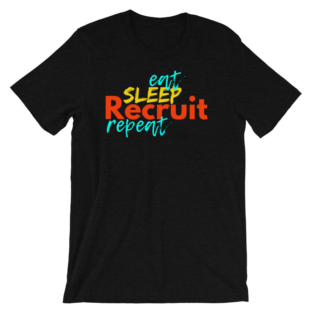 Eat. Sleep. Recruit. Repeat. Shirt - Headhunter Gear