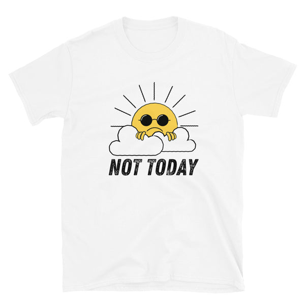 Not Today T-Shirt - Headhunter Gear