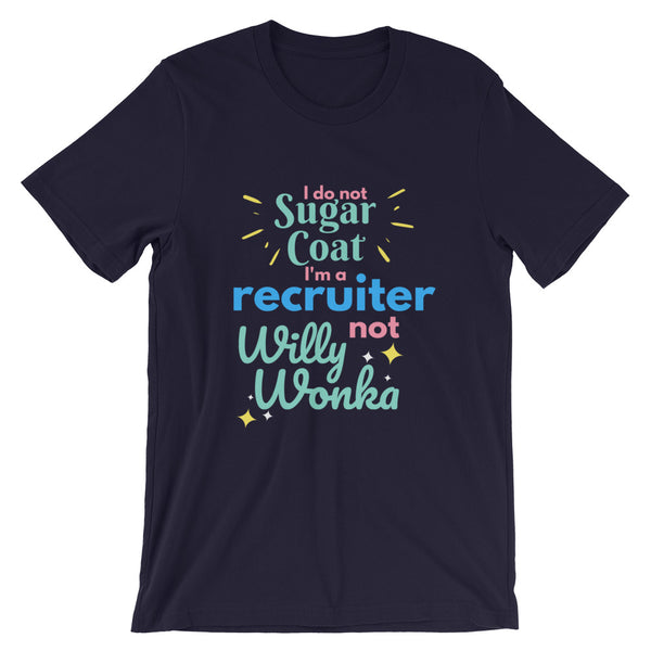 Not Willy Wonka Shirt - Headhunter Gear