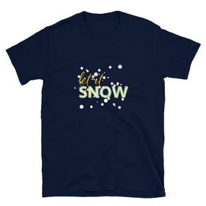 Let it SNOW - Christmas Shirt - Headhunter Gear