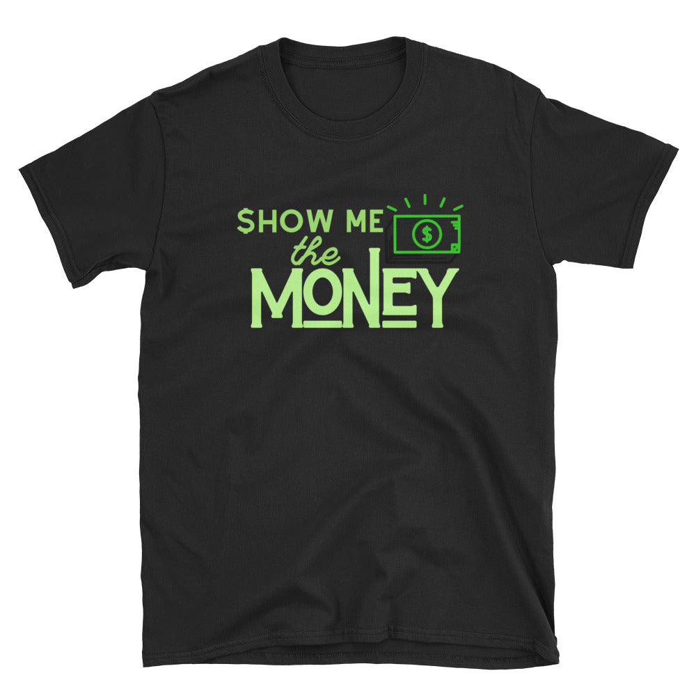 $how me the MONEY Shirt - Headhunter Gear