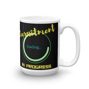 Recruitment in Progress Mug - Headhunter Gear