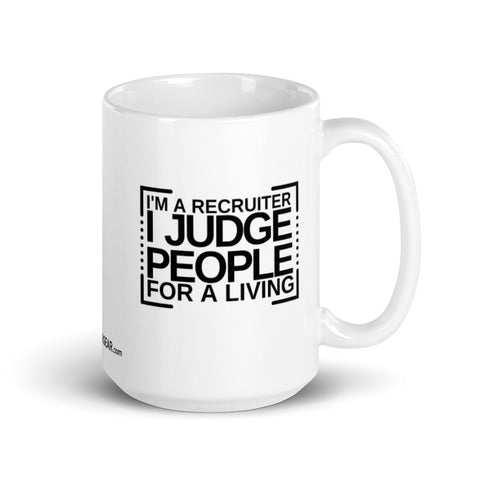 I Judge People Mug