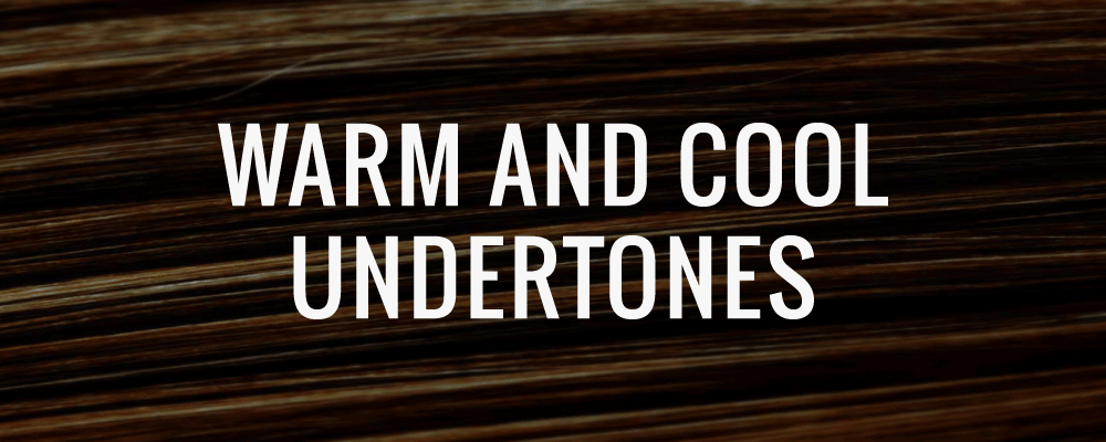 how to tell if you have cool or warm undertones