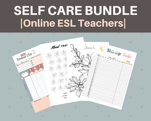 Online ESL Self Care Teacher Bundle Digital Download