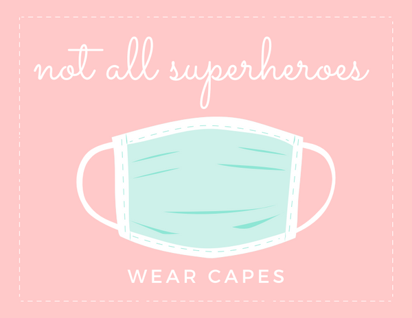 Not all superheroes wear capes-COVID-19 Fundraiser-Digital Download-Printable-Coloring Page