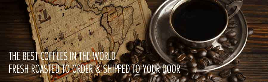 Buy coffee, gourmet coffee, artisan coffee, organic coffee & fair trade coffee online from the best coffee roaster in the country through our online, web coffee store.. Exceptional Fresh Roasted coffee, gourmet coffee, organic coffee and free trade coffee. Shop for coffee online in our ultimate online coffee store. Buy coffee from award winning roaster. Easy to buy the perfect coffees for you. Fresh roasted coffee. Artisan and gourmet coffee. Fresh roasted to order. Single origin and exotic espresso and blends of the best coffeee in the world. Buy coffee online from the best coffee roaster. Exceptional Fresh Roasted coffee, gourmet coffee, organic coffee and free trade coffee. Shop for coffee online in our ultimate online coffee store. Buy coffee from award winning roaster. Easy to buy the perfect coffees for you. Fresh roasted coffee. Artisan and gourmet coffee. Fresh roasted to order. Single origin and exotic espresso and blends of the best coffeee in the world.