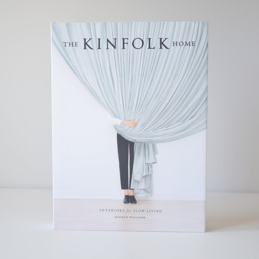THE KINFOLK HOME: Interiors for Slow Living