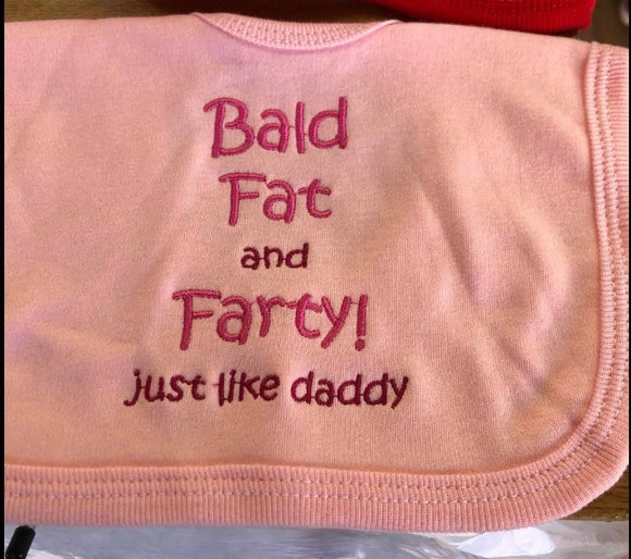 Bold, Fat and farty Bib