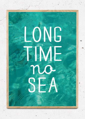 Long Time No Sea - Water
