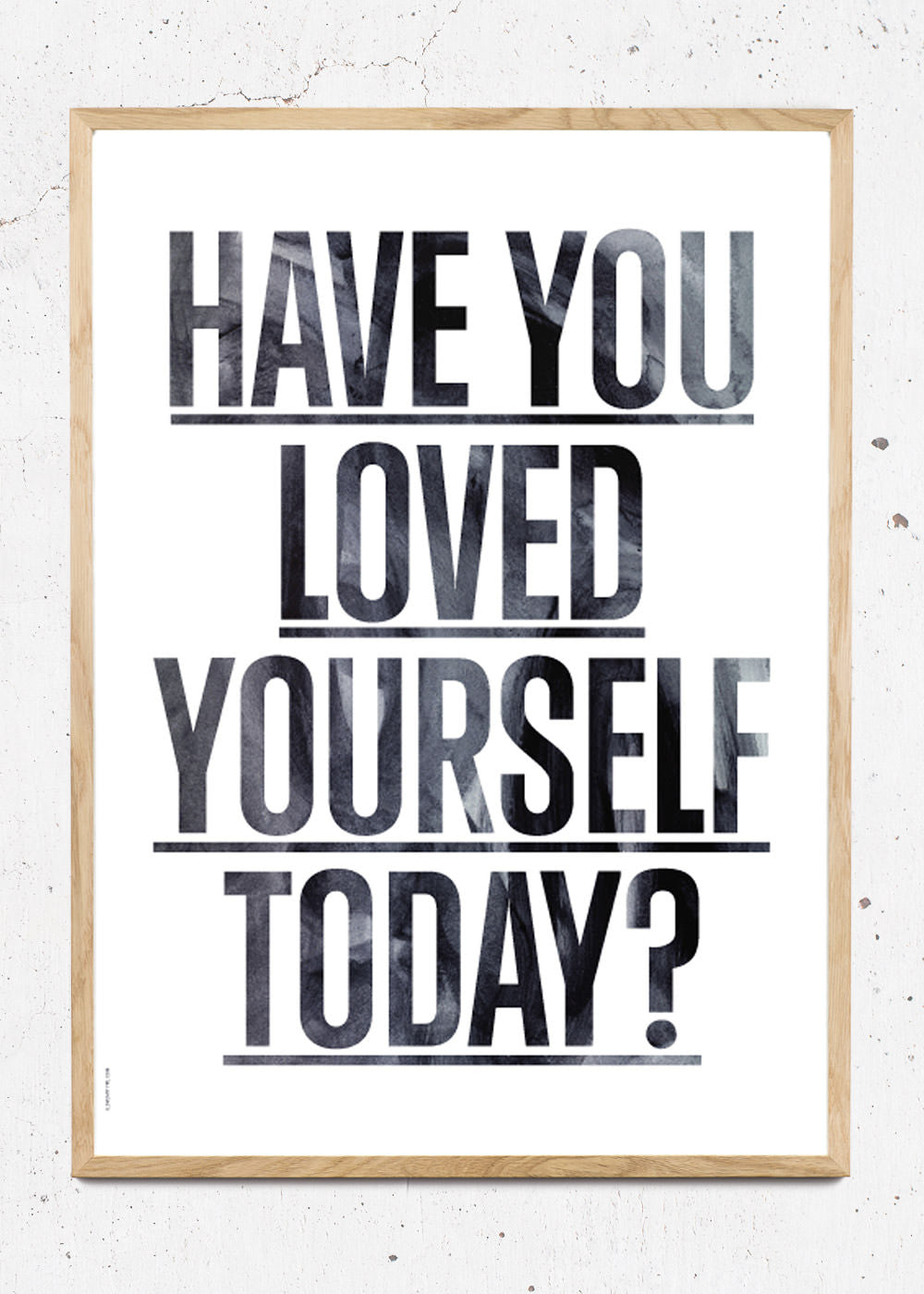 Plakat af Loved Yourself? - White fra I Love My Type