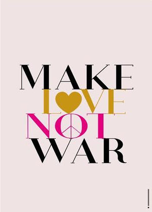 Make love not war fra bylilianlund