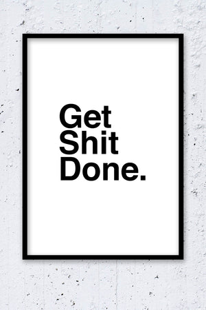 GET SHIT DONE fra Ink-Inc