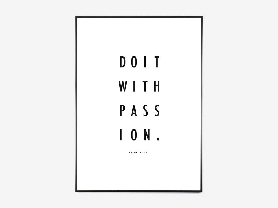 QUOTES // DO IT WITH PASSION fra By Vogt