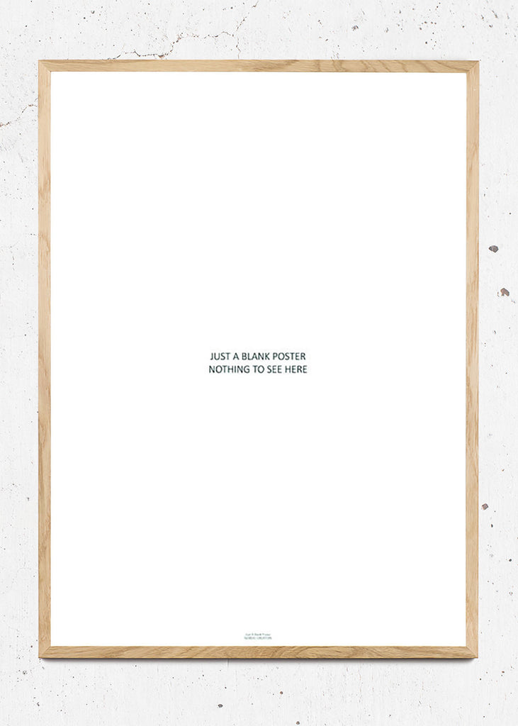 JUST A BLANK POSTER fra Nordic Creators
