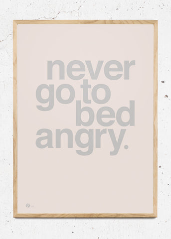 Never Go To Bed Angry - Rose