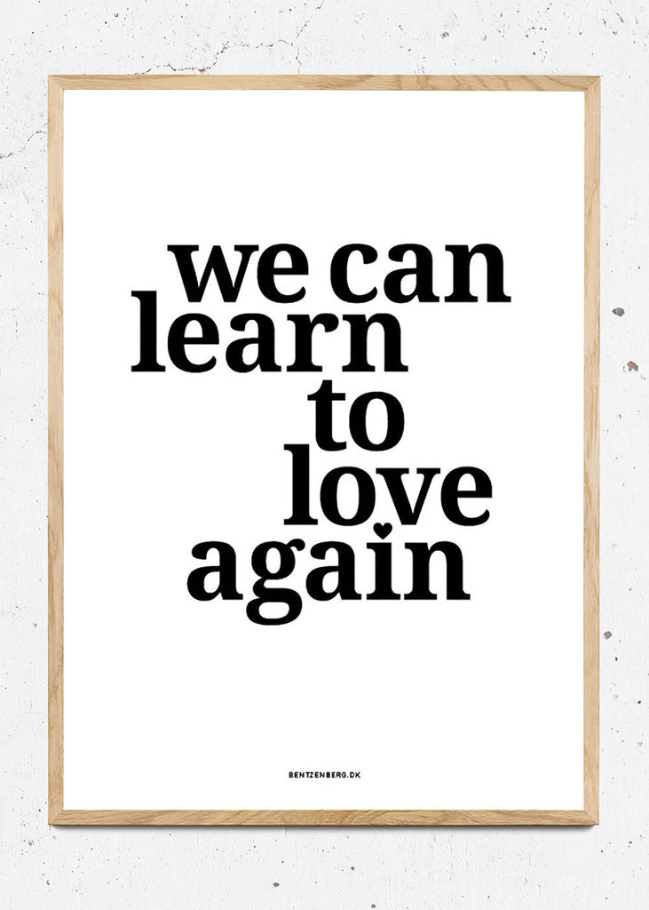 We can learn to love again fra Bentzenberg