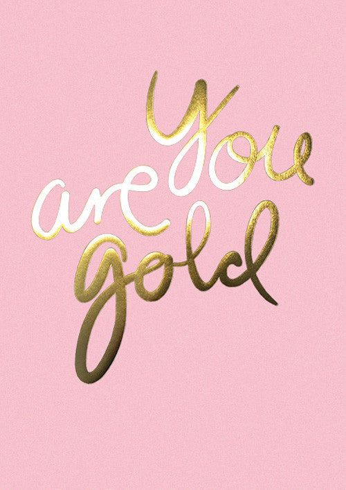 You Are Gold - Candy Pink fra I Love My Type