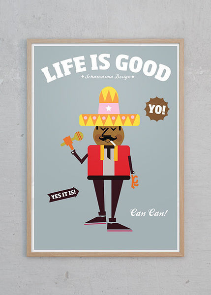 Life Is Good: Happy Mexican fra Scharwarma Design