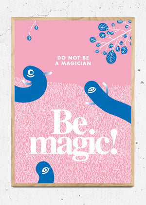 Be magic! fra The Mount Tribe