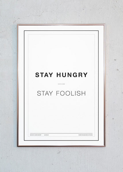 Stay Hungry - Stay Foolish (hvid) fra CPH STUDIO